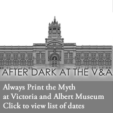 Always Print the Myth - at the V&A museum - talks on Public Relations with Alan Edwards 2015