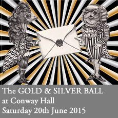 Gold and Silver Ball - The Metallic Masquerade - Conway Hall - Saturday 28th March 2015