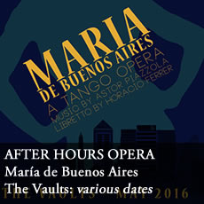 After Hours Opera Maria de Buenos Aires