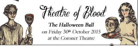 Satan's Rout The Halloween Party - A masquerade ball. Friday 31st October 2014 at The Coronet theatre